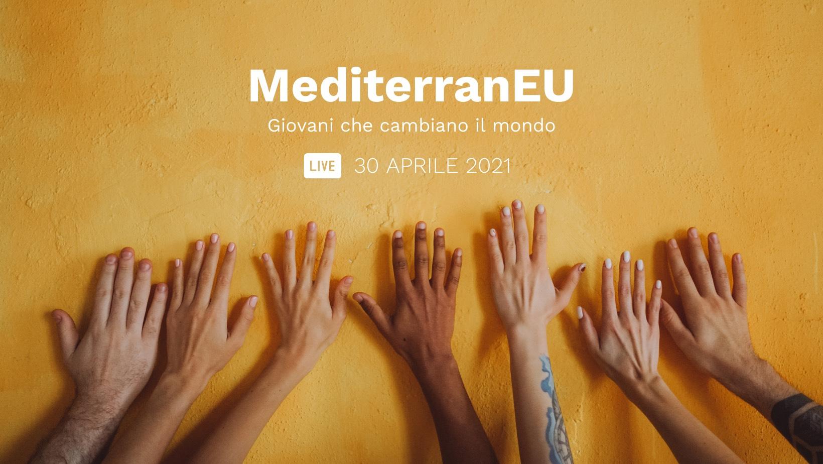 Progetto MediterranEU – Giovani che cambiano il Mondo