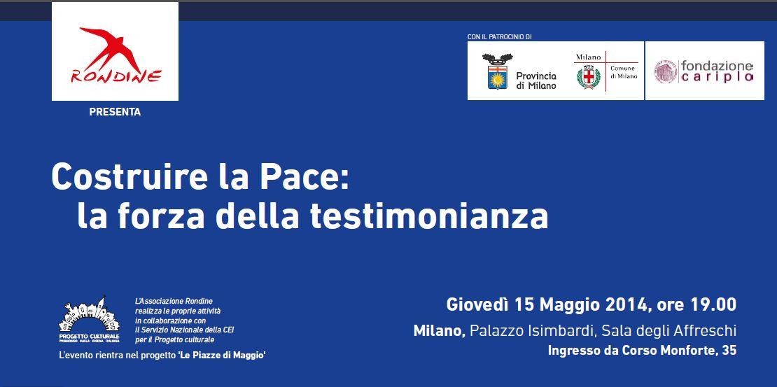 Costruire la Pace: la forza della testimonianza. Rondine si presenta a Milano