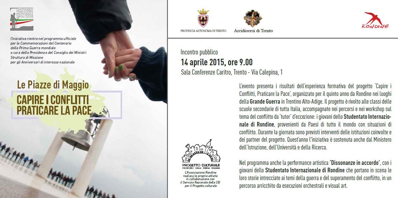 """""""Capire i conflitti – Praticare la pace"""":Le Piazze di Maggio 2015 tornano a Trento con un'edizione dedicata al Centenario"""