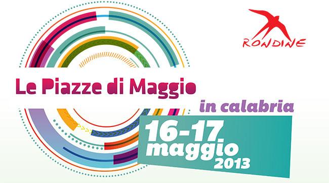 """La Calabria accoglie """"Piazze di Maggio"""", la manifestazione artistico-culturale promossa dalla Cittadella della Pace."""
