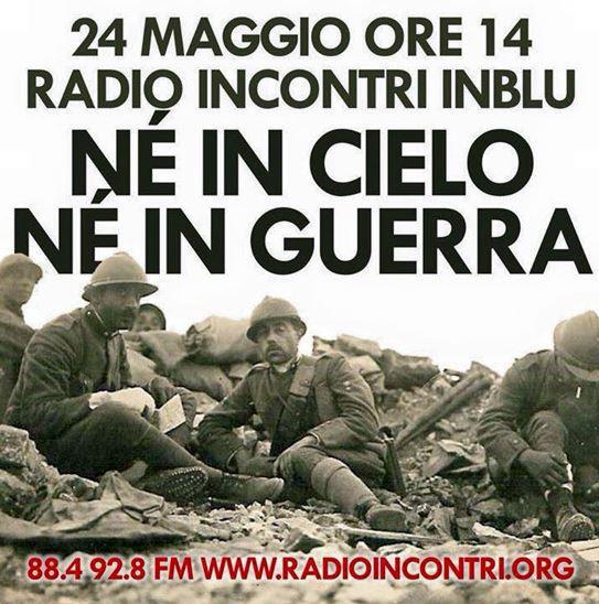 """24 maggio 2015. La testimonianza di Rondine nella trasmissione """"Né in cielo né in guerra"""" di Radio Incontri"""